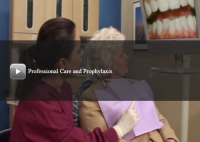 Professional Care and Prophylaxis